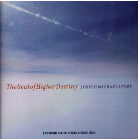 Seal of Higher Destiny, The - CD av Joseph Michael Levry