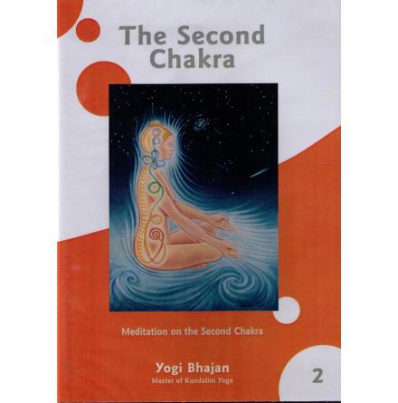 Second chakra, The by Yogi Bhajan