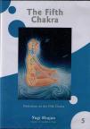 Fifth Chakra, The by Yogi Bhajan