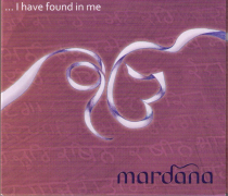 I have found in me - CD av Mardana