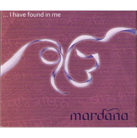 I have found in me - CD av Mardana
