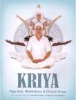 Kriya, Yoga Sets, Meditations & Classic Kriyas - bok