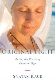Original Light-the Morning Practice of Kundalini Yoga, bok av Snatam Kaur